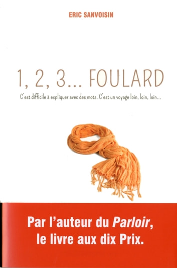 1,2,3 Foulard ebook by Eric SANVOISIN