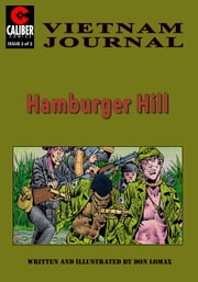 Vietnam Journal: Hamburger Hill #2 ebook by Don Lomax