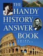 The Handy History Answer Book ebook by David L Hudson