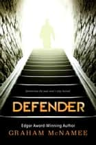 Defender ebook by Graham McNamee