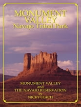 Monument Valley and The Navajo Reservation ebook by Nicky Leach