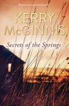 Secrets of the Springs ebook by Kerry McGinnis