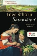 Satanskind ebook by Ines Thorn