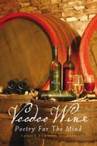 Voodoo Wine ebook by Tammy Vernon Morris