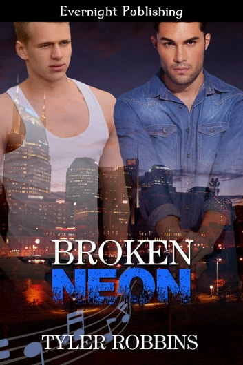 Broken Neon ebook by Tyler Robbins