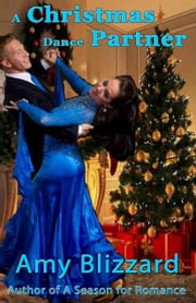 A Christmas Dance Partner ebook by Amy Blizzard