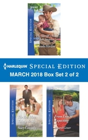 Harlequin Special Edition March 2018 Box Set 2 of 2 - The Sheriff's Nine-Month Surprise\The Best Man Takes a Bride\From Exes to Expecting ebook by Brenda Harlen, Stacy Connelly, Laurel Greer