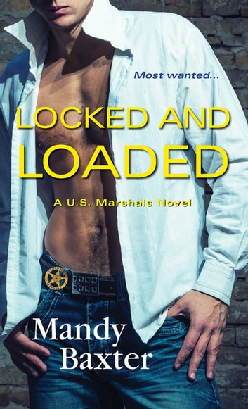 Locked and Loaded ebook by Mandy Baxter