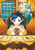Ascendance of a Bookworm: Part 3 Volume 4 eBook by Miya Kazuki