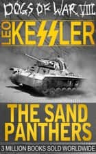 The Sand Panthers ebook by Leo Kessler