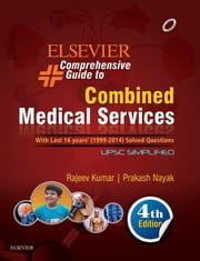 Elsevier Comprehensive Guide to Combined Medical Services (UPSC)- ebook by Rajeev Kumar,Prakash Nayak