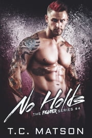 No Holds ebook by TC Matson