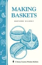 Making Baskets ebook by Maryanne Gillooly