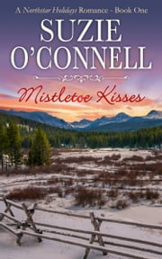Mistletoe Kisses ebook by Suzie O'Connell