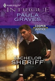 Bachelor Sheriff ebook by Paula Graves