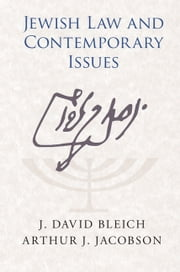 Jewish Law and Contemporary Issues ebook by J. David Bleich,Arthur J. Jacobson