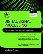Digital Signal Processing 101 - Everything you need to know to get started ebook by Michael Parker