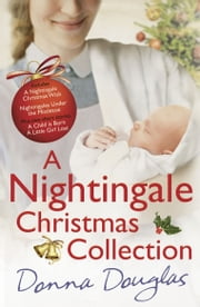 A Nightingale Christmas Collection ebook by Donna Douglas