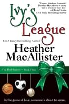 Ivy's League ebook by Heather MacAllister