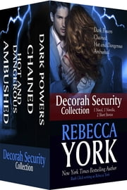 Decorah Security Collection - Four Sexy Paranormal Romantic Suspense Stories ebook by Rebecca York