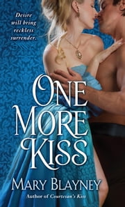 One More Kiss ebook by Mary Blayney