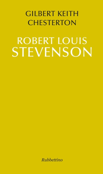Robert Louis Stevenson ebook by Gilbert Keith Chesterton