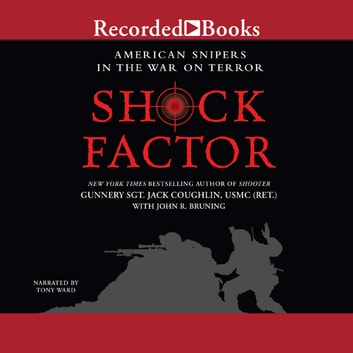 Shock Factor - American Snipers in the War on Terror audiobook by Sgt. Jack Coughlin,John R. Bruning