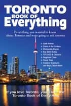 Toronto Book of Everything ebook by Nate Hendley,Karen Lloyd,Tanya Gulliver