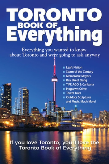 Toronto Book Of Everything Ebook By Nate Hendley 9781926916729