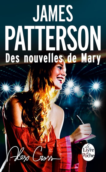 Alex Cross : Des nouvelles de Mary ebook by James Patterson