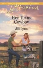 Her Texas Cowboy ebook by Jill Lynn