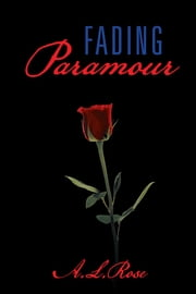 FADING paramour ebook by A.L. ROSE
