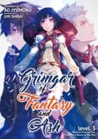 Grimgar of Fantasy and Ash: Volume 3 ebook by Ao Jyumonji