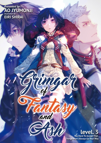 Grimgar of Fantasy and Ash: Volume 3 ebook by Ao Jumonji