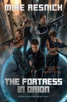 The Fortress in Orion ebook by Mike Resnick