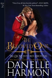 The Beloved One ebook by Danelle Harmon