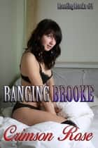 Banging Brooke ebook by Crimson Rose
