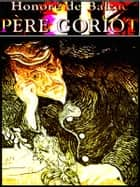 Pere Goriot ebook by Honore de Balzac