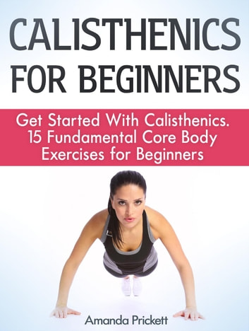Started download free calisthenics ebook getting