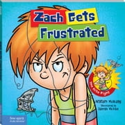 Zach Gets Frustrated ebook by Mulcahy, William