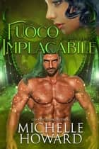 fuoco implacabile eBook by