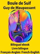 Boule de Suif - Bilingual ebook (French-English-French) ebook by Guy de Maupassant