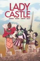 Ladycastle ebook by Delilah S. Dawson, Ashley A. Woods, Rebecca Farrow