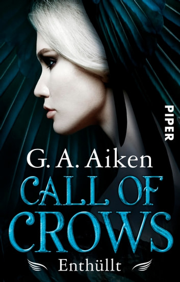 Call of Crows - Enthüllt - Roman ebook by G. A. Aiken