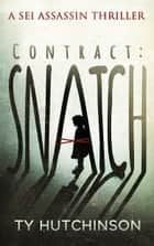 Contract: Snatch ebook by Ty Hutchinson