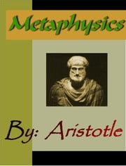 Aristotle:  Metaphysics ebook by Aristotle