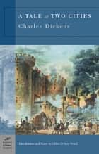 A Tale of Two Cities (Barnes & Noble Classics Series) ebook by Charles Dickens, Gillen D'Arcy Wood, Gillen D'Arcy Wood