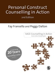 Personal Construct Counselling in Action ebook by Dr Fay Fransella,Ms Peggy Dalton