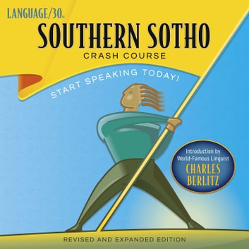 Southern Sotho Crash Course by LANGUAGE/30 audiobook by Select Publishing Group