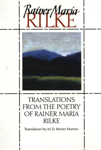 Translations from the Poetry of Rainer Maria Rilke eBook by Rainer Maria Rilke